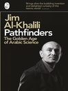 Pathfinders (eBook): The Golden Age of Arabic Science
